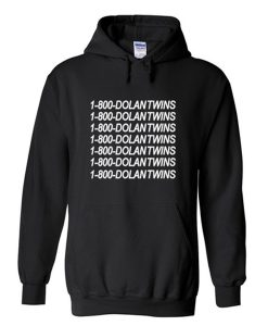 1 800 dolantwins hoodie