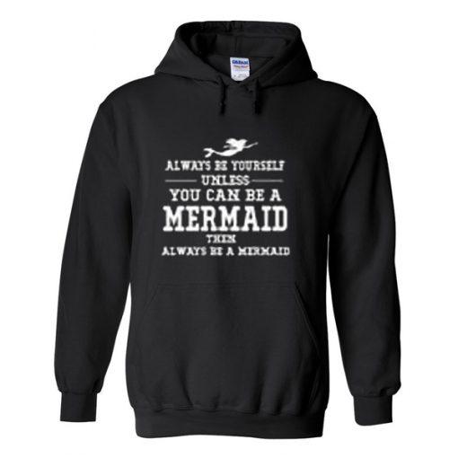 always be your self hoodie.jpg
