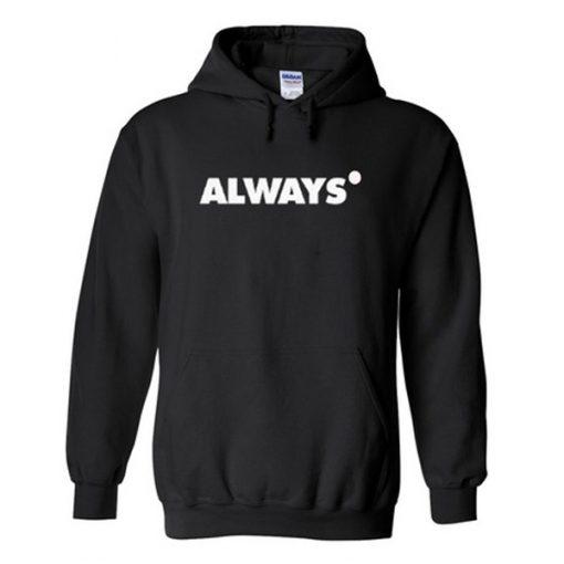 always hoodie.jpg
