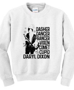 dasher dancer prancer vixen comet cupid daryl dixon sweatshirt