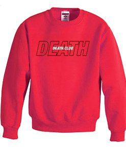 death club sweatshirt