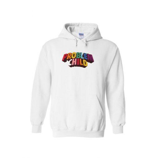 problem child hoodie.jpg