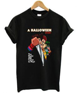 a halloween story the night he come to play t-shirt