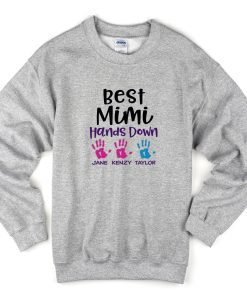 best mimi hands down sweatshirt
